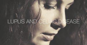 Lupus and celiac disease